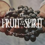 Fruit of the Spirit: Meekness