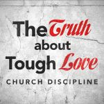The Truth About Tough Love
