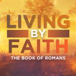 Abraham and David Justified by Faith
